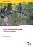 REDD+ politics in the media: A case study from Cameroon