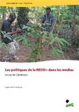 Les politiques de la REDD+ dans: Les médias Le cas du Cameroun