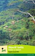 Objectif forêts: Passer à l'action: Rapport annuel 2010