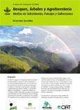 Bosques, arboles y agroforestería. Medios de subsistencia, paisajes y gobernanza: resumen ejecutivo
