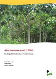 Aleurites moluccana (L.) Willd.: ekologi, silvikultur dan produktivitas