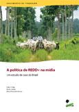 A política de REDD+ na mídia: um estudo de caso do Brasil