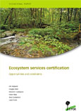 Ecosystem services certification: Opportunities and constraints