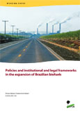 Policies and institutional and legal frameworks in the expansion of Brazilian biofuels