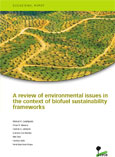 A review of environmental issues in the context of biofuel sustainability frameworks