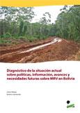 Diagnóstico de la situación actual sobre políticas, información, avances y necesidades futuras sobre MRV en Bolivia