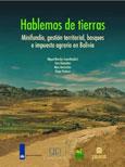 Los desaf�os de las pol�ticas para adoptar la multifuncionalidad en la gesti�n de los bosques y paisajes forestales en Bolivia