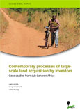 Contemporary processes of largescale land acquisition by investors: Case studies from sub-Saharan Africa