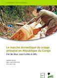 Le marché domestique du sciage artisanal en République du Congo: État des lieux, opportunités et défis