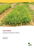 Acacia hybrid: Ecology and silviculture in Vietnam