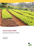Acacia mangium Willd: Ecology and silviculture in Vietnam