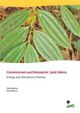 Cinnamomum parthenoxylon (Jack) Meisn: Ecology and silviculture in Vietnam