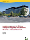 Analysis of approvals for Chinese companies to invest in Africa's mining, agriculture and forestry sectors