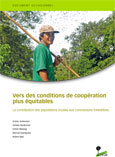 Vers des conditions de coop�ration plus �quitables: La contribution des populations locales aux concessions forestières