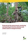 Protocols for the measurement, monitoring and reporting of structure, biomass and carbon stocks in mangrove forests