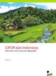 CIFOR dan Indonesia: Kemitraan untuk Hutan dan Masyarakat