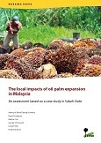 The local impacts of oil palm expansion in Malaysia: An assessment based on a case study in Sabah State