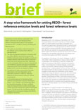 A step-wise framework for setting REDD+ forest reference emission levels and forest reference emission levels and forest reference levels