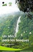 Un año para los bosques: Informe Anual 2011