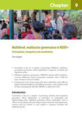 Multilevel, multiactor governance in REDD+: Participation, integration and coordination