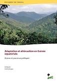 Adaptation et att�nuation en Guin�e �quatoriale: Acteurs et processus politiques