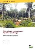 Adaptation et att�nuation en R�publique du Congo: Acteurs et processus politiques