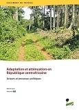 Adaptation et att�nuation en R�publique centrafricaine: Acteurs et processus politiques