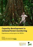 Capacity development in national forest monitoring: Experiences and progress for REDD+