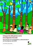 Integraci�n del g�nero en la investigaci�n forestal: Una guía para los investigadores y administradores de los programas de CIFOR