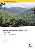 Adaptaci�n y atenuaci�n en Guinea Ecuatorial: Actores y procesos políticos