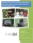 Linking conservation and poverty alleviation: discussion paper on good and best practice in the case of great ape