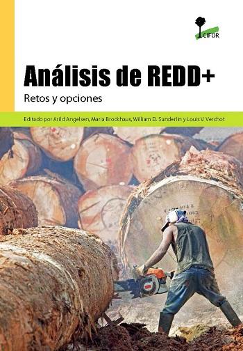 Análisis de REDD+: Retos y opciones