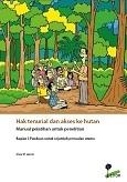 Hak tenurial dan akses ke hutan Manual pelatihan untuk penelitian: Bagian I. Panduan untuk sejumlah persoalan utama
