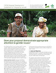 CIFOR Proposal Development Guidelines for Integrating Gender: Does your proposal demonstrate appropriate attention to gender issues?
