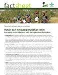 Hutan dan mitigasi perubahan iklim: apa yang perlu diketahui oleh para pembuat kebijakan