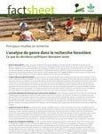L'analyse de genre dans la recherche foresti�re: ce que les décideurs politiques devraient savoir