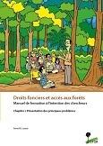 Droits fonciers et accès aux forêts: Manuel de formation à l'intention des chercheurs