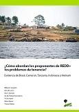 ¿Cómo abordan los proponentes de REDD+ los problemas de tenencia?: evidencia de Brasil, Camerún, Tanzania, Indonesia y Vietnam