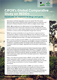 CIFOR's Global Comparative Study on REDD+: Factsheets on research findings and goals