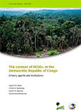 The context of REDD+ in the Democratic Republic of Congo: Drivers, agents and institutions