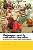 Making research work for small-scale furniture makers: Action research in the Jepara furniture industry, Indonesia