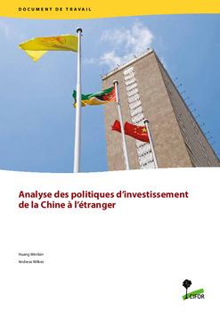 Analyse des politiques d'investissement de la Chine � l'�tranger