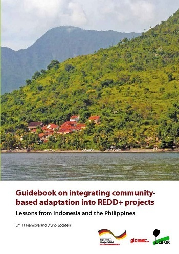 Guidebook on integrating community-based adaptation into REDD+ projects: Lessons from Indonesia and the Philippines