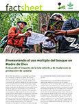 Promoviendo el uso m�ltiple del bosque en Madre de Dios: Evaluando el impacto de la tala selectiva de madera en la producción de castaña