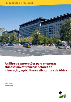 Análise de aprovações para empresas chinesas investirem nos setores de mineração, agricultura e silvicultura da África