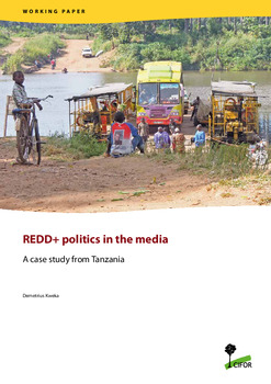 REDD+ politics in the media: A case study from Tanzania