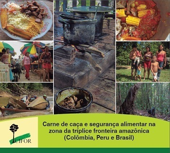 Carne de monte y seguridad alimentaria en la zona trifronteriza amazónica (Colombia, Perú y Brasil)