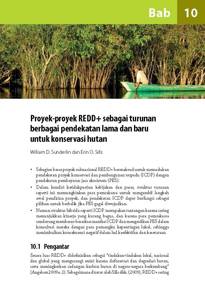 Proyek-proyek REDD+ sebagai turunan berbagai pendekatan lama dan baru untuk konservasi hutan