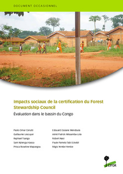 Impacts sociaux de la certification du Forest Stewardship Council: evaluation dans le bassin du Congo