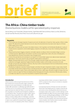 The Africa - China timber trade: Diverse business models call for specialized policy responses